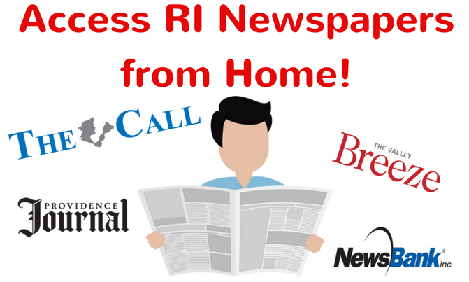Access RI Newspapers from Home!